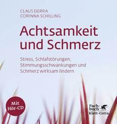Achtsamkeit und Schmerz, m. Audio-CD