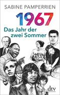 1967: Das Jahr der zwei Sommer
