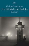 Die Rückkehr des Buddha