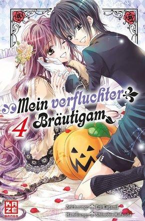 Mein verfluchter Bräutigam - Bd.4