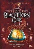 Der Blackthorn-Code - Die schwarze Gefahr