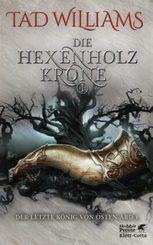 Der letzte König von Osten Ard, Die Hexenholzkrone - Bd.1