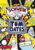Tom Gates - Schwein gehabt (und zwar saumäßig)