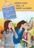 Hanni und Nanni - Gefährliches Spiel für Hanni und Nanni