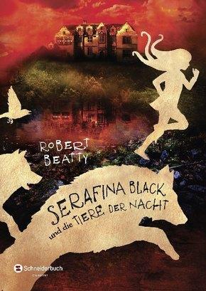 Serafina Black und die Tiere der Nacht