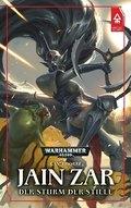 Warhammer 40.000 - Jain Zar - Der Sturm der Stille