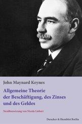 Die allgemeine Theorie der Beschäftigung, des Zinses und des Geldes