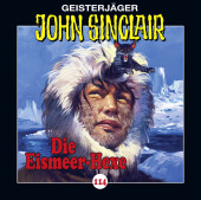 John Sinclair - Die Eismeer-Hexe, Audio-CD