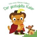 Mein erstes Märchen-Fühlbuch - Der gestiefelte Kater