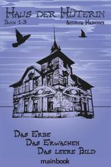 Haus der Hüterin. Buch 1-3.