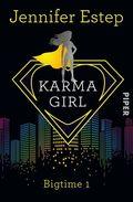 Bigtime - Karma Girl