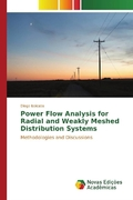 Power Flow Analysis for Radial and Weakly Meshed Distribution Systems