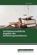 Verfahrensrechtliche Aspekte des Aufteilungsverfahrens