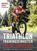 Triathlon Trainingseinheiten für die Langdistanz
