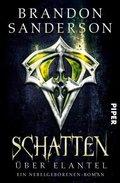 Schatten über Elantel - Ein Nebelgeborenen-Roman