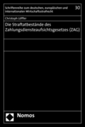 Die Straftatbestände des Zahlungsdiensteaufsichtsgesetzes (ZAG)