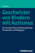 Geschwister von Kindern mit Autismus