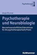 Psychotherapie und Neurobiologie