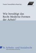 Wie bewältigt das Recht Moderne Formen der Arbeit? (f. Österreich)