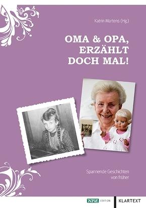 Oma & Opa, erzählt doch mal!
