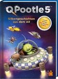 Q Pootle 5. Silbengeschichten aus dem All