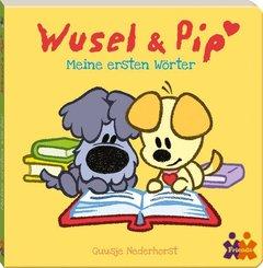 Wusel & Pip. Meine ersten Wörter
