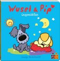 Wusel & Pip. Gegensätze