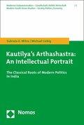 Kautilya's Arthashastra: An Intellectual Portrait