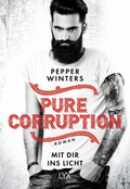 Pure Corruption - Mit dir ins Licht
