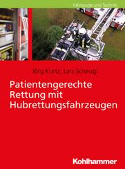Patientengerechte Rettung mit Hubrettungsfahrzeugen