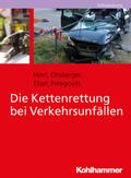 Die Kettenrettung bei Verkehrsunfällen