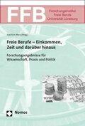 Freie Berufe - Einkommen, Zeit und darüber hinaus