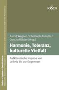 Harmonie, Toleranz, kulturelle Vielfalt