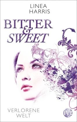 Bitter & Sweet - Verlorene Welt