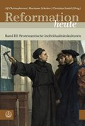 Reformation heute, Protestantische Individualitätskulturen