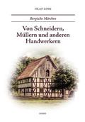 Von Schneidern, Müllern und anderen Handwerkern