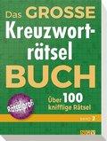 Das große Kreuzworträtselbuch - Bd.2