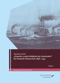 """""""Deutsche, werdet Mitglieder des Vaterlandes!"""" Der Deutsche Flottenverein 1898-1934., 2 Teile"""