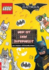 The LEGO® Batman Movie. Wer ist Dein Superheld?