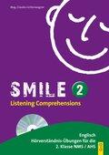 Smile: Listening Comprehensions, m. Audio-CD; Bd.2