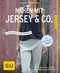 Nähen mit Jersey & Co