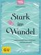 Stark im Wandel, m. Audio-CD