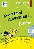 Kompetent Aufsteigen Junior Englisch, 4. Klasse Volksschule, m. Audio-CD