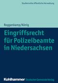 Eingriffsrecht für Polizeibeamte in Niedersachsen
