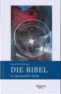 Die Bibel in spiritueller Sicht