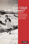 Vom Glück in der Schweiz?