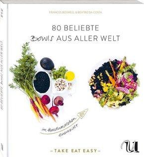 80 beliebte Bowls aus aller Welt im Handumdrehen zubereitet