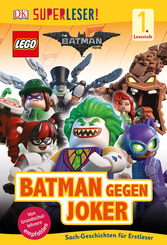 Superleser! The LEGO® Batman Movie. Batman gegen Joker