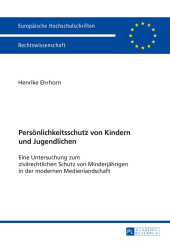 Persönlichkeitsschutz von Kindern und Jugendlichen