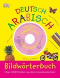 Bildwörterbuch Arabisch-Deutsch, m. Audio-CD